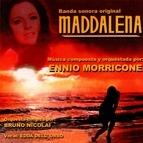 Ennio Morricone альбом Maddalena (Original Motion Picture Soundtrack)