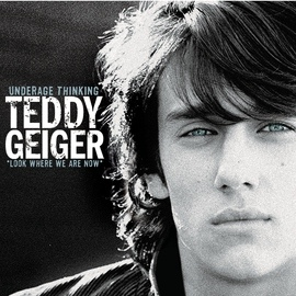 Teddy Geiger альбом Underage Thinking (Look Where We Are Now)