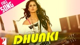 Dhunki - Full Song Mere Brother Ki Dulhan Katrina Kaif Neha Bhasin