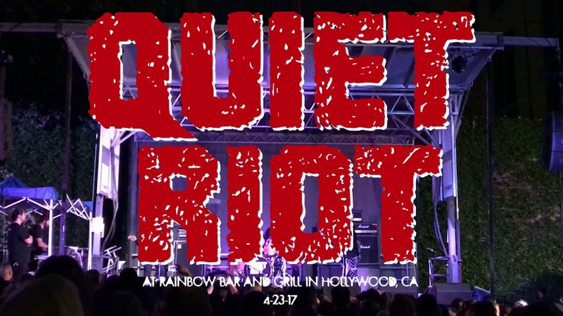Quiet Riot @ Rainbow Bar Grill in Hollywood, CA 4-23-17