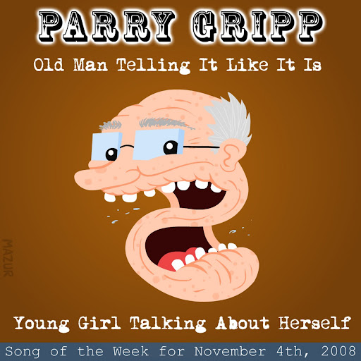 Parry Gripp альбом Old Man Telling It Like It Is: Parry Gripp Song of the Week for November 4, 2008
