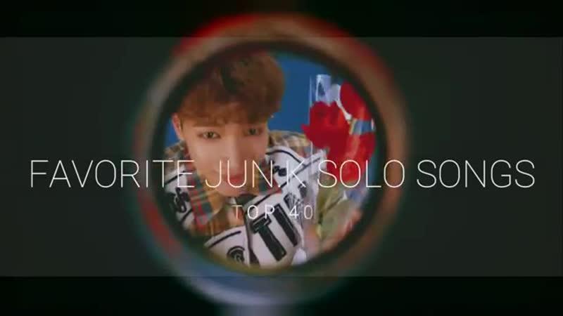 Top 40 Favorite songs of Jun. K