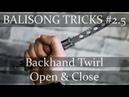 Нож-бабочка. Балисонг трюки, флиппинг для начинающих 2.5. Backhand Twirl Open \ Close