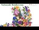 Yuya Matsushita - SEE YOU - Natsuyuki Rendezvous - rus sub full