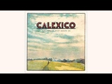 Calexico - 'Another Space' (Official Audio)