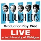 The Beach Boys альбом Graduation Day 1966: Live At The University Of Michigan