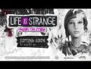 Трейлер игры Life is Strange: Before the Storm для macOS и Linux!