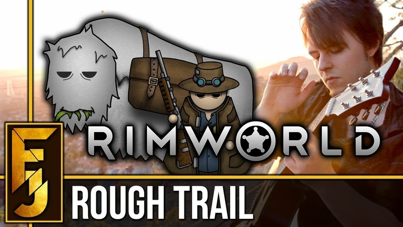 Rimworld Rough Trail Guitar Cover FamilyJules