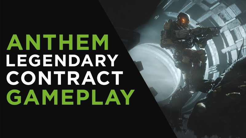 Anthem Legendary Contract Gameplay Devs Livestream