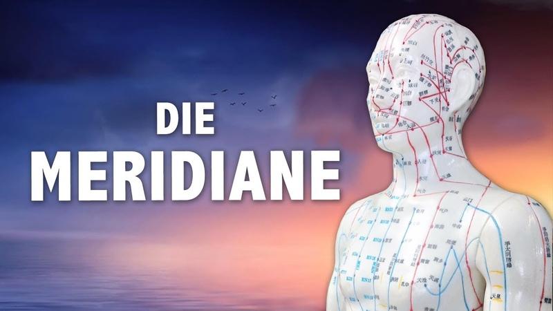 DIE MERIDIANE - Das Tor zum Bewusstsein