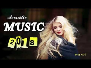 The Best Love Songs of all Time Popular Songs English Acoustic Songs 2018 [ Top Song Charts ]