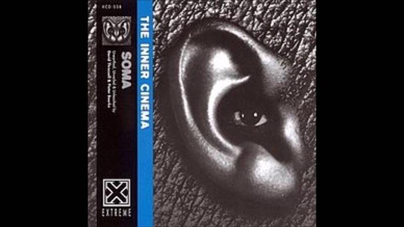 Soma - The Inner Cinema (Full Album 1996)