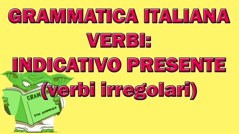 Indicativo presente di alcuni verbi irregolari