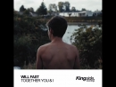Promo - Will Fast - Together You I (Original Mix)