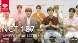 NCT 127 Talk 'Empathy' + Love For Fans + More! Exclusive Interview