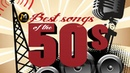 Best Songs Of The 50s Greatest Hits Of The 50s Original Mix