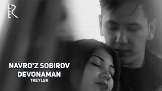 Navro'z Sobirov - Devonaman (treyler) | Навруз Собиров - Девонаман (трейлер)