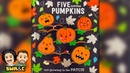 HALLOWEEN BOOK Five Little Pumpkins Are Growing In The Patch READ ALOUD