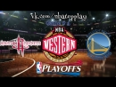 Houston Rockets vs Golden State Warriors | 22.05.2018 | West | Final | Game 4 | NBA Playoffs 2018 | EN