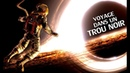 Voyage dans un trou noir - LeSOW 5 (avec Nexus VI)
