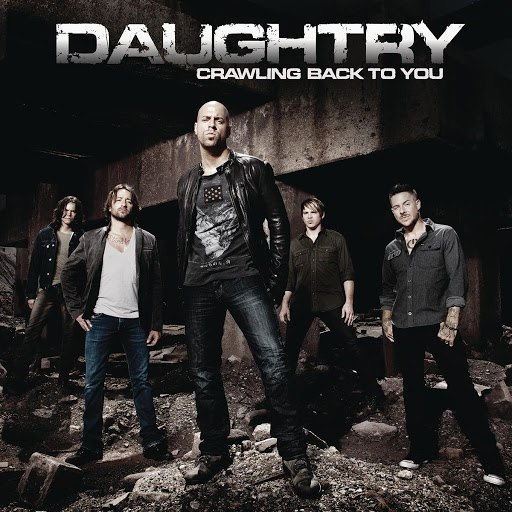 Daughtry альбом Crawling Back To You