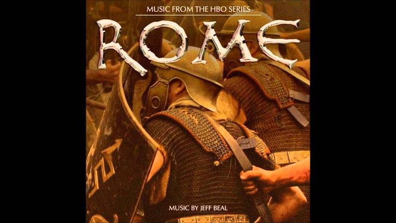 05 The Battle Has Begun Caesar's Theme Jeff Beal HBO Series Rome OST