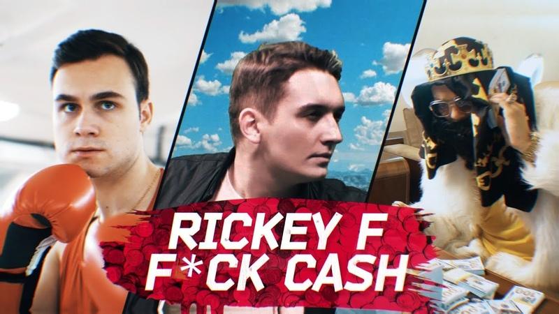 Rickey F — Fuck Cash