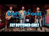 Fat bottomed girls Queen cover by Holy Wood