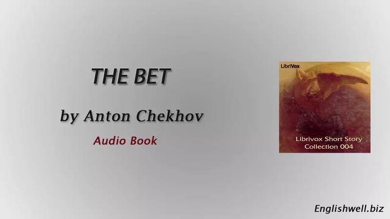 The Bet by Anton Chekhov - Short Story