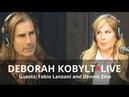 Deborah Kobylt LIVE Fabio Lanzoni and Dennis Zine