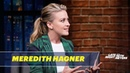 Meredith Hagner Thought Tiffany Haddish Ghosted Her