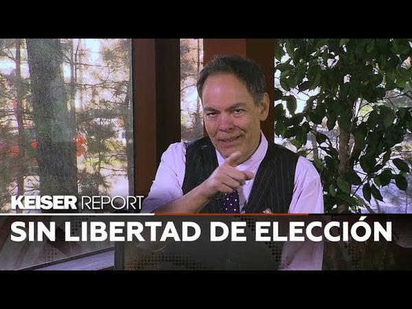 Vídeo Keiser Report en Español E1314 Sin libertad de elección