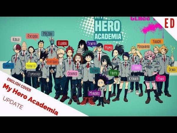 「English Cover」My Hero Academia S3 ED UPDATE 『僕のヒーローアカデミア』【Kelly Mahoney】- Studio Yuraki
