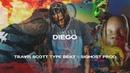 Travis Scott ft Drake type beat DIEGO New Rap Instrumental 2018