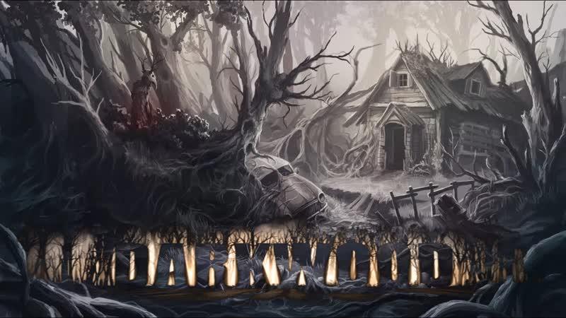 2-Darkwood - стал бессмертным и потерял страх 。゚(TヮT)゚。