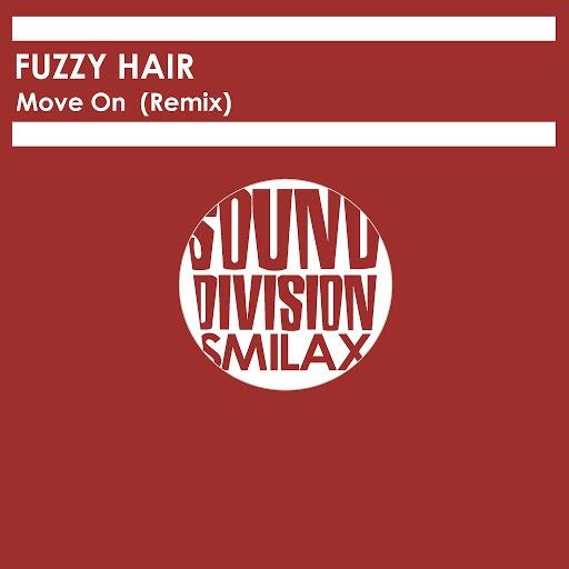 Fuzzy Hair альбом Move On Rmx