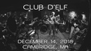 Club d'Elf - Live at Lizard Lounge (2018) [Complete Show]