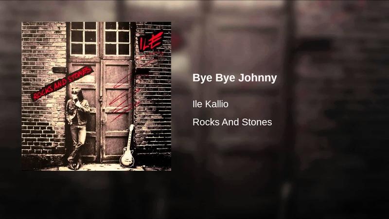 Bye Bye Johnny