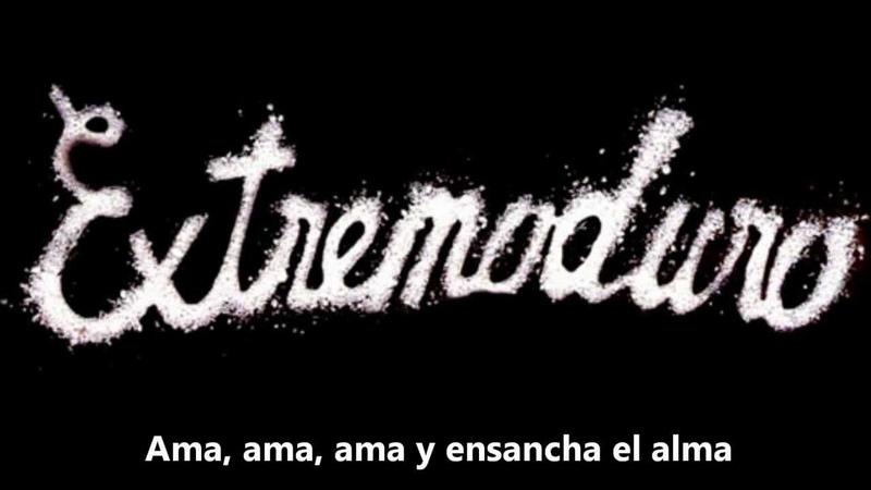 Extremoduro - Ama ama ama y ensancha el alma (letra)