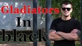 Gladiators in black