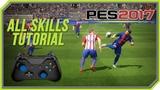 PES 2017 All Tricks and Skills Tutorial Xbox One, Xbox 360, PC