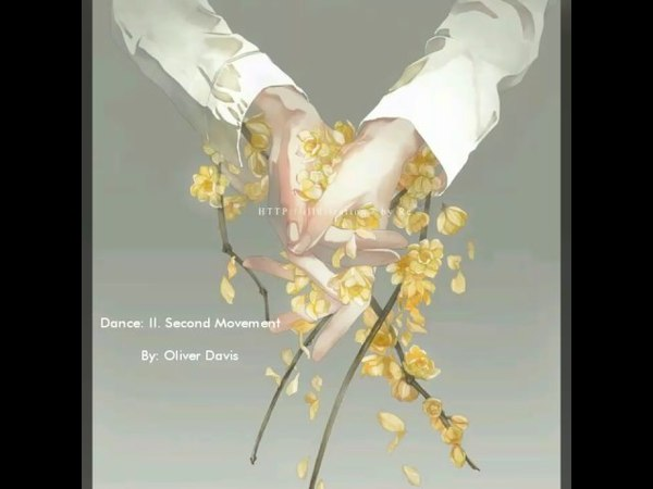 Dance: II. Second Movement By: Oliver Davis