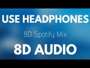 8D Spotify Mix (8D AUDIO)