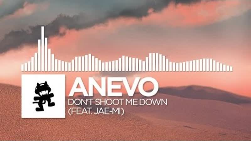 Anevo Dont Shoot Me Down feat. Jae Mi