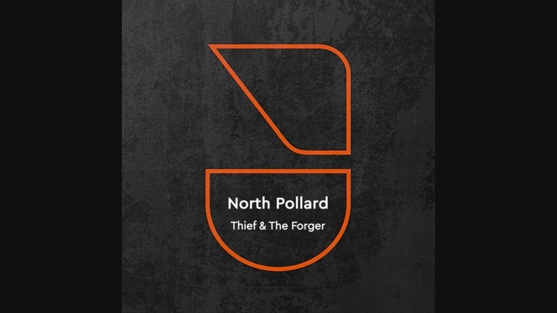 North Pollard Thief the Forger The Revenge Remix