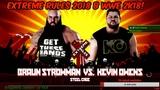 AGT - Ночные посиделки в WWE 2K18 (Играю ВЕСЬ кард PPV Extreme Rules 2018) ЗАПИСЬ СТРИМА