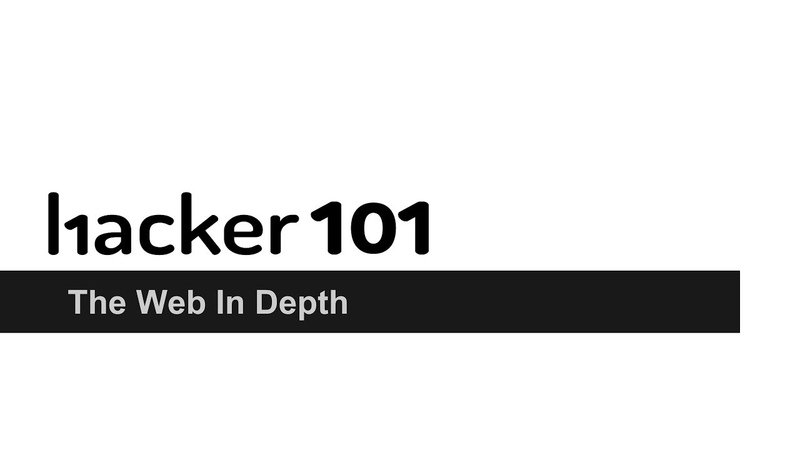 Hacker101 - The Web In Depth