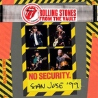 The Rolling Stones альбом From The Vault: No Security - San Jose 1999