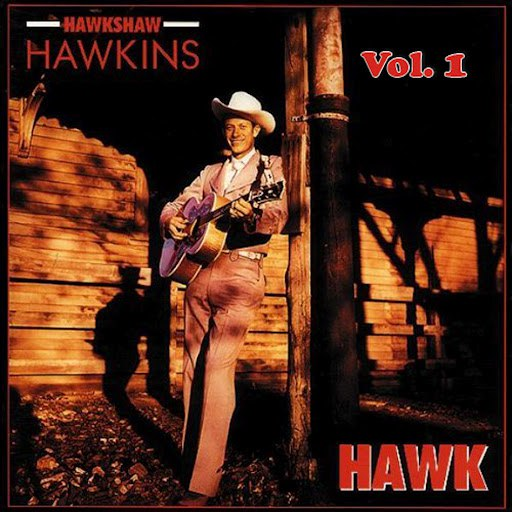 Hawkshaw Hawkins альбом Hawkshaw Hawkins, Vol. 1