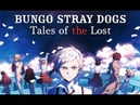 Bungo Stray Dogs Tales of the Lost Trailer